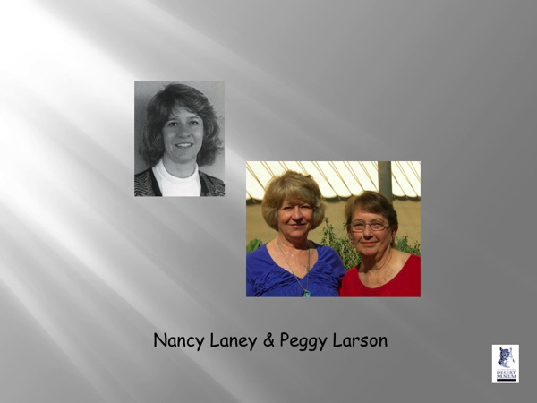 Nancy Laney and Peggy Larson