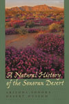 A Natural History of the Sonoran Desert (Soft Cover)