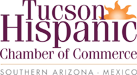 Tucson Hispanic Chamber of Commerce - Southern Arizona - Mexico